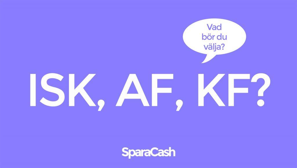ISK vs AF eller KF?