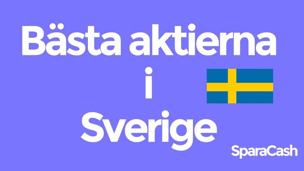 Bästa aktierna i Sverige