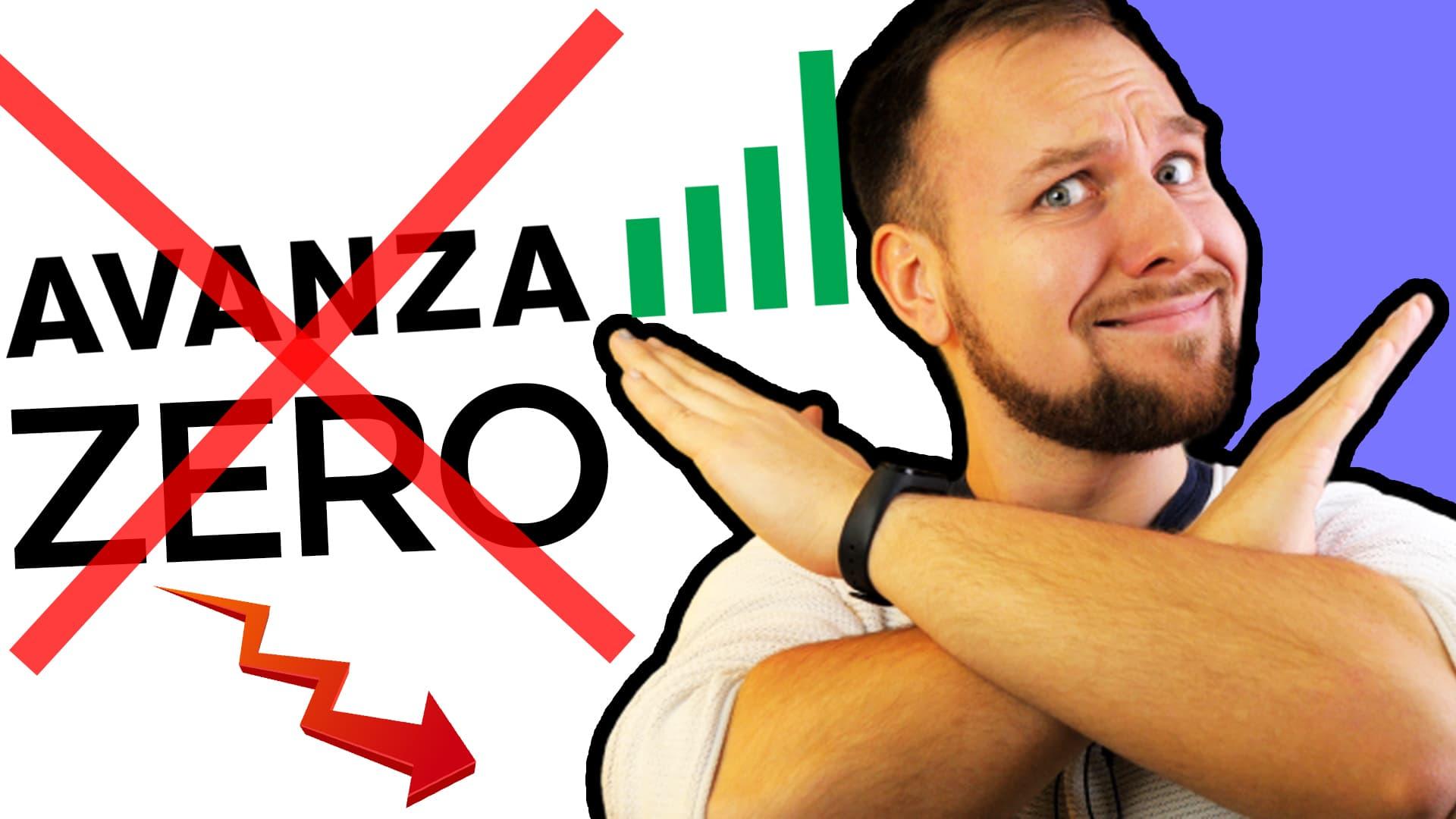 Avanza Zero nej tack